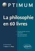 La philosophie en 60 livres | Gress, Thibaut
