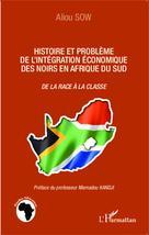 Histoire et problème de l'intégration économique des noirs en Afrique du Sud   Sow, Aliou