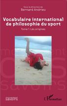 Vocabulaire international de philosophie du sport | Andrieu, Bernard