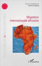 Migration internationale africaine | Chaabita, Rachid