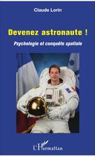 Devenez astronaute ! | Lorin, Claude