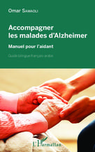 Accompagner les malades d'Alzheimer | Samaoli, Omar