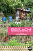 Cultiver la ville | Brondeau, Florence