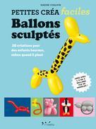 Ballons sculptés | Chauvin, Nadine