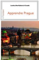 Apprendre Prague | Hornakova-Civade, Lenka
