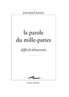 La Parole du mille-pattes | Jouary, Jean-Paul