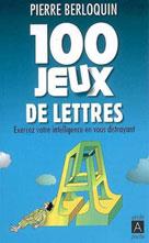 100 jeux de lettres | Berloquin, Pierre
