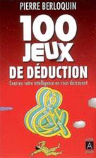 100 jeux de déduction | Berloquin, Pierre
