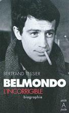 Belmondo l'incorrigible | Tessier, Bertrand