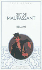 Bel-Ami | Maupassant, Guy de