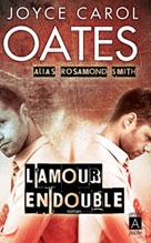L'amour en double | Oates, Joyce Carol
