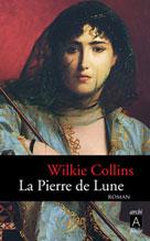 La pierre de lune | Collins, Wilkie
