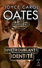 Une troublante identité | Oates, Joyce Carol
