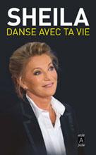 Danse avec ta vie | , Sheila