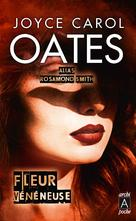 Fleur vénéneuse | Oates, Joyce Carol