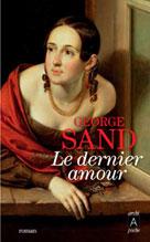 Le dernier amour | Sand, George