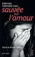 Sauvée par l'amour | Lierow, Diane
