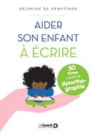 Aider son enfant à écrire | de Hemptinne, Delphine