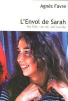 L'Envol de Sarah - Ma fille | Favre, Agnès