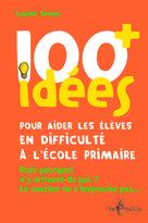 100 idées+ pour aider les élèves en difficulté à l'école primaire | Deman, Isabelle