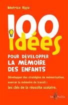 100 idées pour développer la mémoire des enfants | Risso, Béatrice