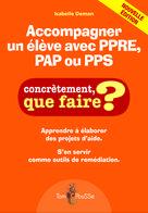 Accompagner un élève avec PPRE, PAP ou PPS | Deman, Isabelle