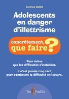 Adolescents en danger d'illettrisme | Gallet, Corinne