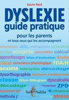 Dyslexie : Guide pratique pour les parents | Reid, Gavin