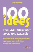 100 idées pour vivre sereinement avec une allergie | Rudewiez, Sandy