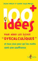 100 idées+ pour aider les élèves « dyscalculiques » | Hélayel, Josiane
