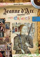 Jeanne d'Arc racontée aux enfants   Dargent, Raphael
