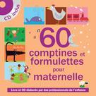 60 comptines & formulettes pour maternelle | , Collectif Enfance