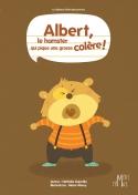 Albert, le hamster qui pique une grosse colère | Dujardin, Nathalie