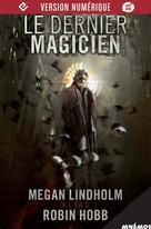 Le Dernier magicien | Lindholm, Megan
