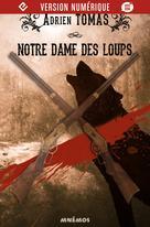 Notre-Dame des Loups | Tomas, Adrien