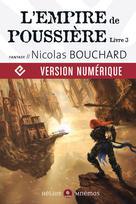 L'Empire de poussière, livre 3 | Bouchard, Nicolas