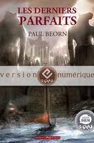 Les Derniers Parfaits | Beorn, Paul