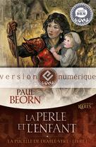 La Perle et l'enfant | Beorn, Paul