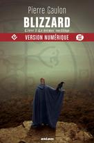 Blizzard, livre 3 | Gaulon, Pierre