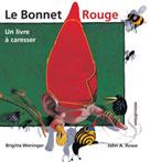Le bonnet rouge | Weninger, Brigitte