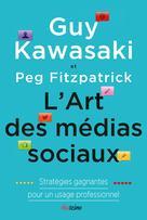 L'art des médias sociaux | Kawasaki, Guy