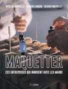 Maquetter | Minvielle, Nicolas