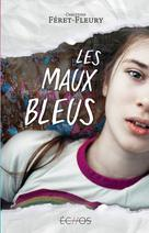 Les maux bleus | Féret-Fleury, Christine