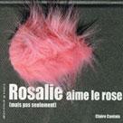 Rosalie aime le rose | Cantais, Claire