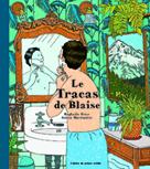 Le Tracas de Blaise   Frier, Raphaële