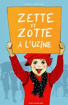 Zette et Zotte à l'uzine | Valentin, Elsa