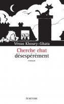 Cherche chat désespérément | Khoury-Ghata, Vénus