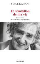 Le tourbillon de ma vie | Rezvani, Serge
