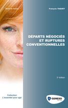 Départs négociés et ruptures conventionnelles | Taquet, François