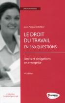 Le droit du travail en 360 questions | Cavaillé, Jean-Philippe